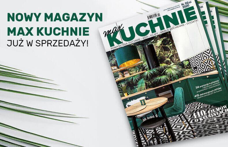 """25. wydanie magazynu """"Max Kuchnie"""" już w sprzedaży"""