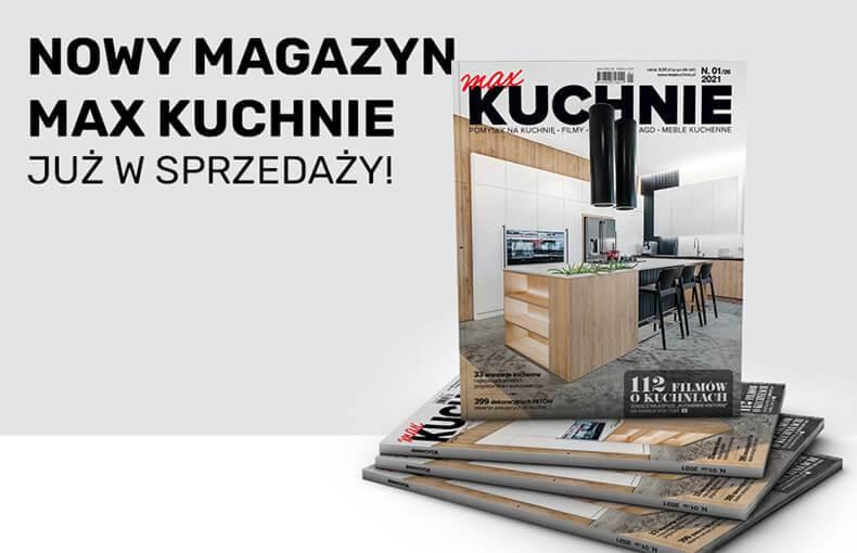 Najnowszy numer magazynu Max Kuchnie już w sprzedaży