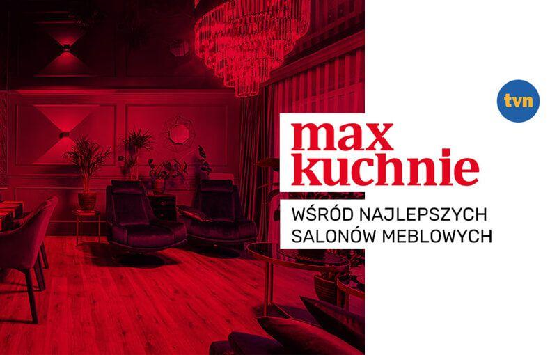 Wyróżnienie dla salonów meblowych Max Kuchnie