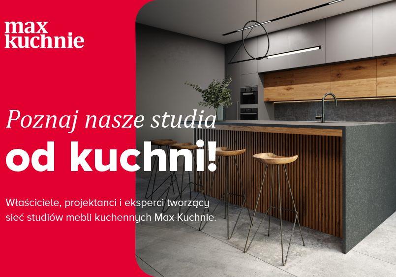 Ambasadorzy sieci MaxKuchnie