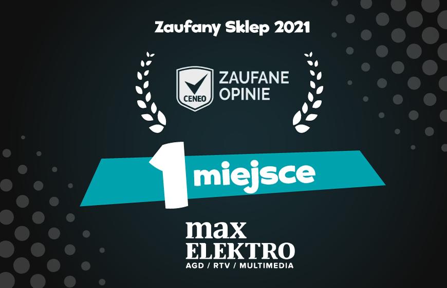 Max Elektro zwycięża w Rankingu Zaufanych Sklepów Ceneo 2021 w kategorii RTV i AGD